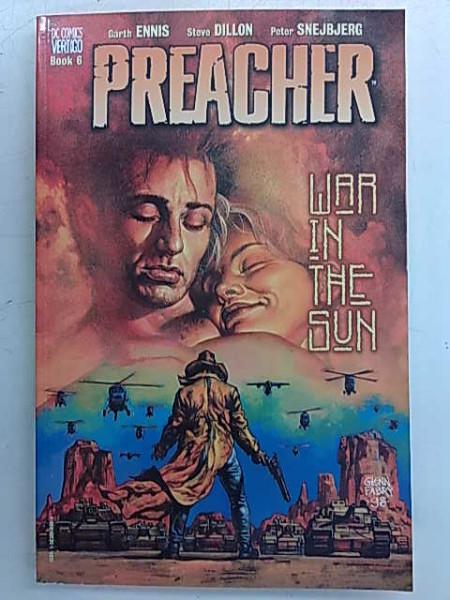 Preacher: War in the Sun - DC Comics Vertigo Book 6, Garth Ennis
