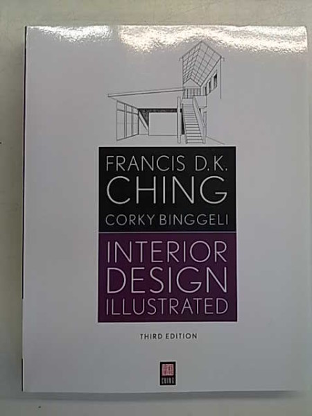 Interior Design Illustrated - Third Edition, Francis D.. Ching