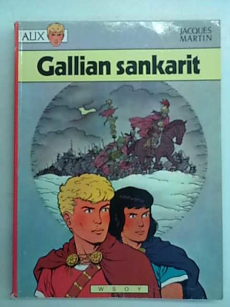 Alix Peloton 7 - Gallian sankarit, Jacques Martin