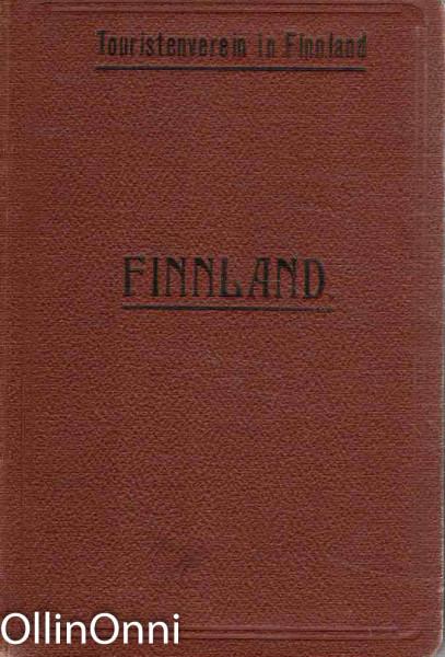 Finnland - Handbuch fur reisende, Dr. August Ramsay