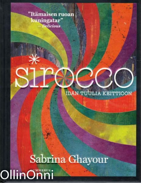 Sirocco - Idän tuulia keittiöön, Sabrina Gahyour