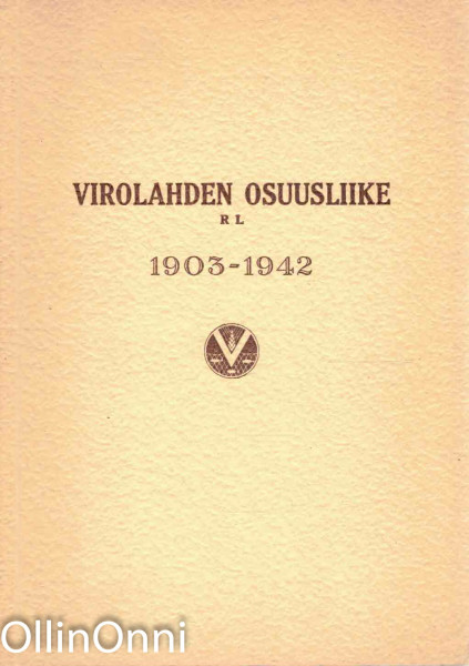 Virolahden Osuusliikkeen 40-vuotistoimintakertomus vuosilta 1903-1942, Väinö Niemelä