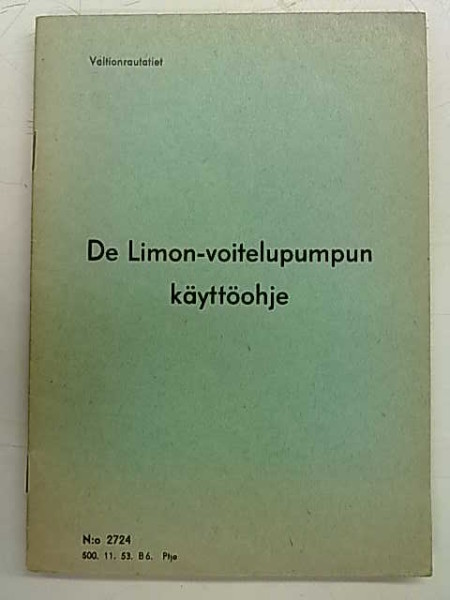 De Limon-voitelupumpun käyttöohje (N:o 2724 500. 11. 53. B 6. Ptja),