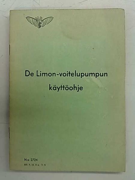 De Limon-voitelupumpun käyttöohje (N:o 2724 500. 9. 55. B 6. Tt IV),