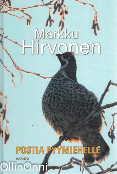 Postia pyymiehelle, Markku Hirvonen