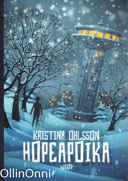 Hopeapoika, Kristina Ohlsson