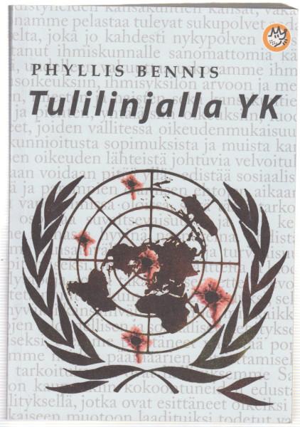 Tulilinjalla YK, Phyllis Bennis