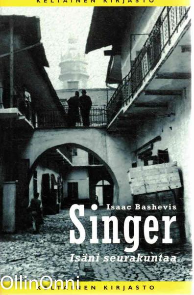 Isäni seurakuntaa, Isaac Bashevis Singer
