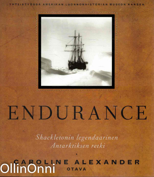 Endurance - Shackletonin legendaarinen Antarktiksen retki, Caroline Alexander