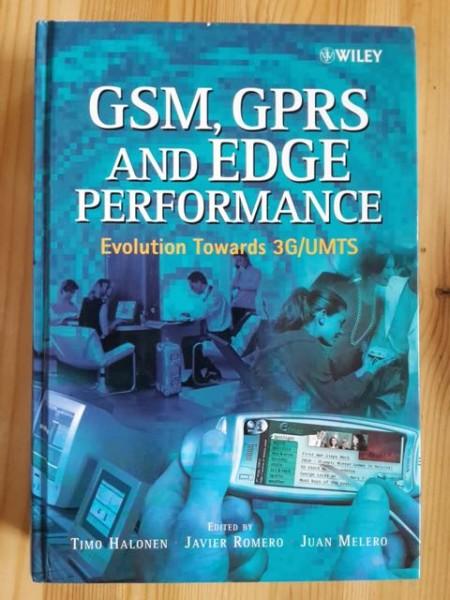GSM, GPRS and Edge Performance - Evolution Towards 3G/UMTS, Timo Halonen