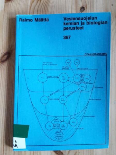 Vesiensuojelun kemian ja biologian perusteet, Raimo Määttä