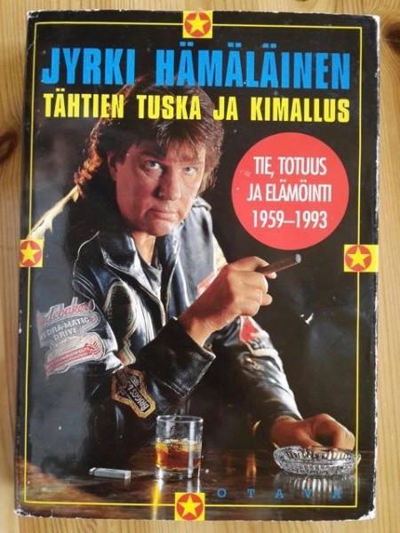 Tähtien tuska ja kimallus : tie, totuus ja elämöinti 1959-1993, Jyrki Hämäläinen