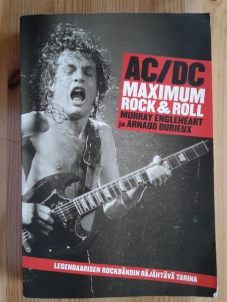 AC/DC : maximum rock & roll, Murray Engleheart