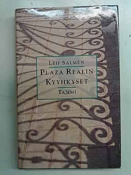 Plaza Realin kyyhkyset : muistiinpanoja muutoksen keskeltä, Leif Salmén