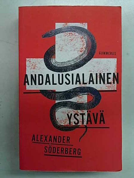 Andalusialainen ystävä, Alexander Söderberg