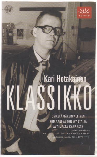 Klassikko, Kari Hotakainen