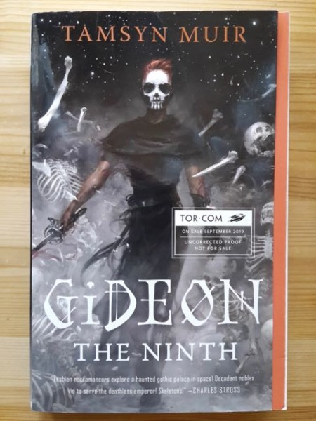 Gideon the Ninth - Uncorrected Advance Reading Copy, Tamsyn Muir