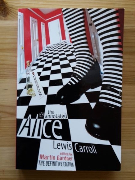 The Annotated Alice. The Definitive Edition. - Alice´s Adventures in Wonderland - Through the Looking-Glass, Lewis Carroll