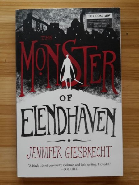The Monster of Elendhaven - Uncorrected Proof Not For Sale, Jennier Giesbrecht