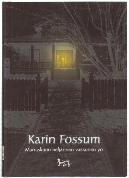 Marraskuun neljännen vastainen yö, Karin Fossum