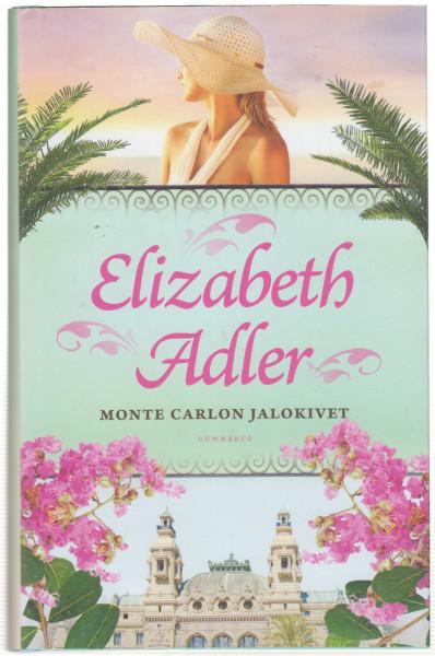 Monte Carlon jalokivet, Elizabeth Adler