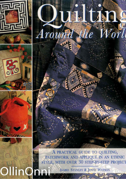 Quilting Around the World, Isabel Stanley