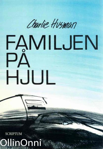 Familjen på hjul, Charlie Husman
