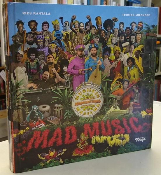 Madventures Mad Music Musiikin maailma, Tuomas Milonoff
