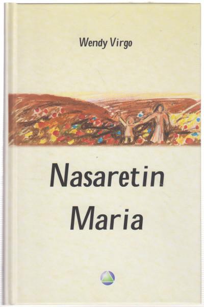 Nasaretin Maria, Wendy Virgo