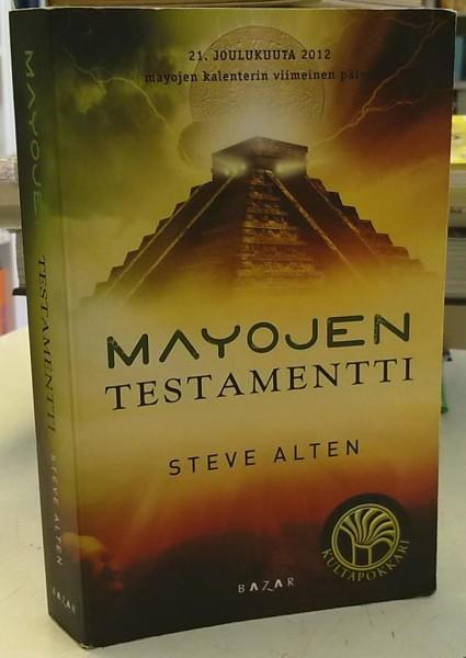 Mayojen testamentti, Steve Alten