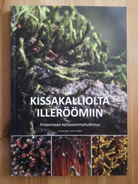 Kissakalliolta Illeröömiin - Pirkanmaan kalliosammaltutkimus, Ari Parnela