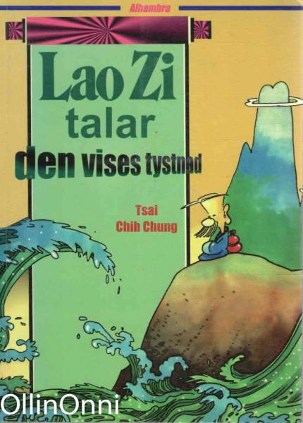 Lao Zi talar den vises tystnad, Tsai Chih Chung