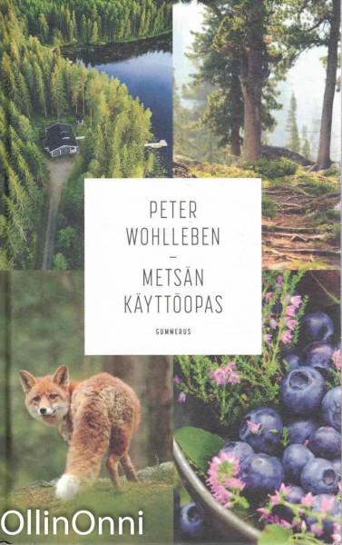 Metsän käyttöopas, Peter Wohlleben