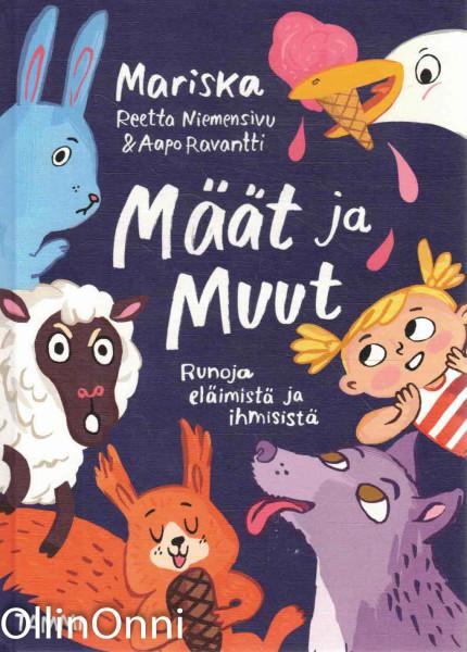 Määt ja Muut - Runoja eläimistä ja ihmisistä, Mariska