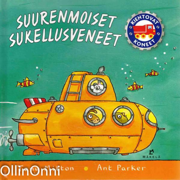 Suurenmoiset sukellusveneet, Tony Mitton