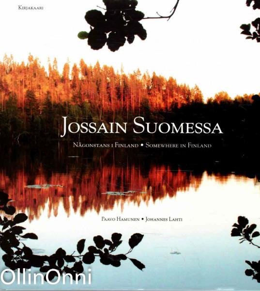 Jossain Suomessa - Någonstans i Finland - Somewhere in Finland, Paavo Hamunen