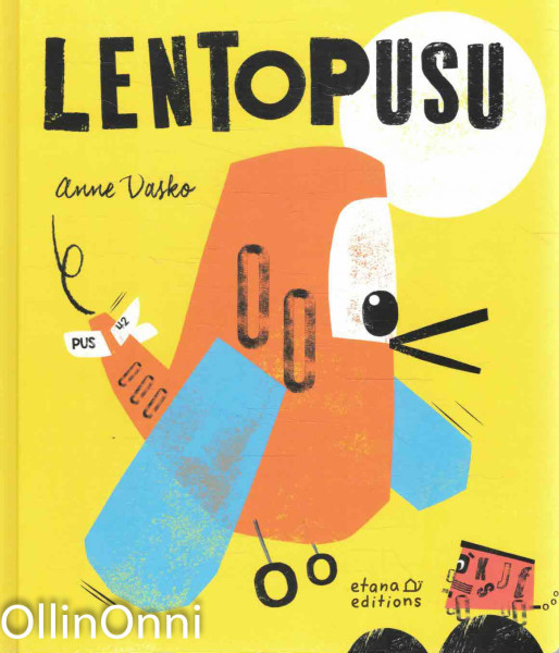 Lentopusu, Anne Vasko