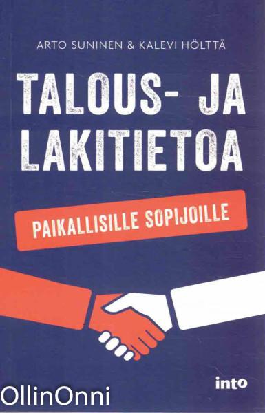 Talous- ja lakitietoa paikallisille sopijoille, Arto Suninen