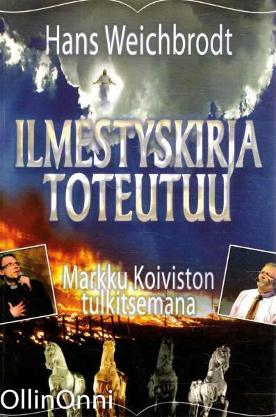 Ilmestyskirja toteutuu - Markku Koiviston tulkitsemana, Hans Weichbrodt