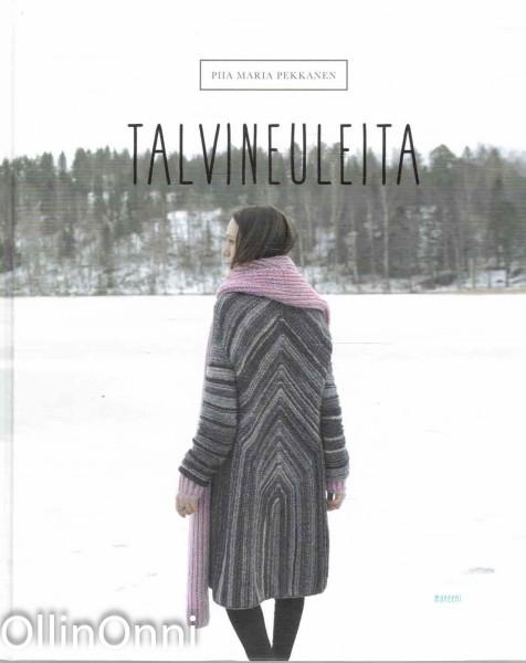 Talvineuleita, Piia Maria Pekkanen