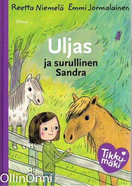 Uljas ja surullinen Sandra, Reetta Niemelä