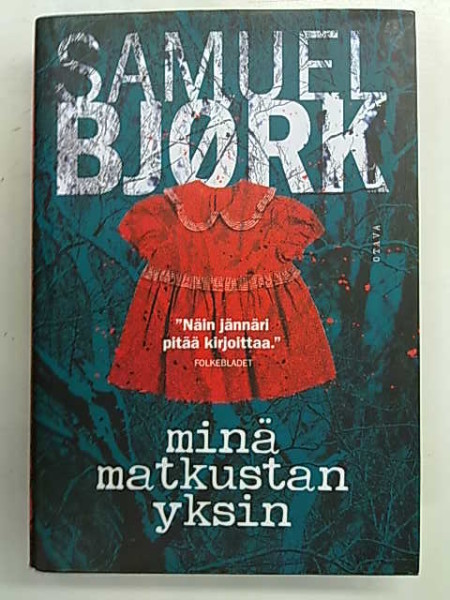 Minä matkustan yksin, Samuel Björk