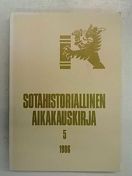 Sotahistoriallinen aikakauskirja 5 1986,
