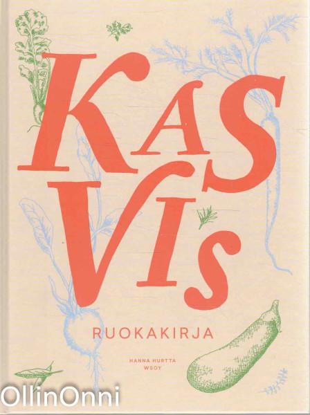 Kasvis - ruokakirja, Hanna Hurtta