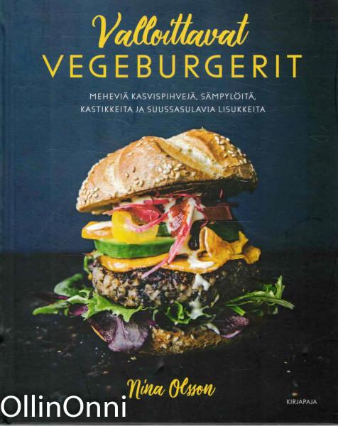 Valloittavat vegeburgerit, Nina Olsson