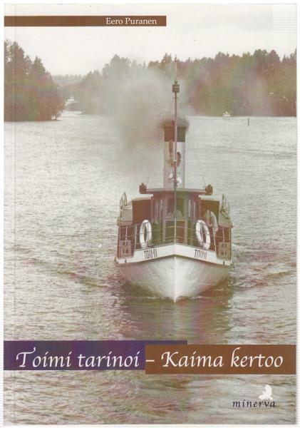 Toimi tarinoi - Kaima kertoo, Eero Puranen