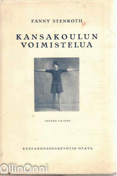 Kansakoulun voimistelua - Ylemmän maalaiskansakoulun ohjelmisto, Fanny Stenroth