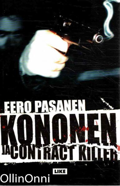Kononen ja contract killer, Eero Pasanen