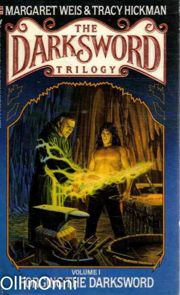 Forging The Darksword - The Darksword Trilogy Volume 1, Margaret Weis