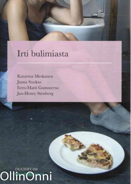 Irti bulimiasta, Katarina Meskanen